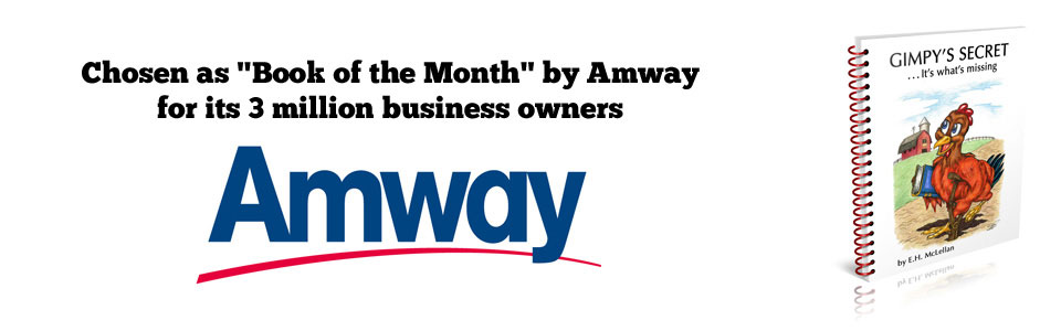 "Chosen ""Book of the Month"" by Amway for its 3 million business owners"