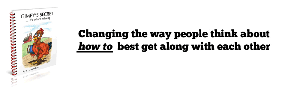 Changing the way people think about HOW TO best get along with each other